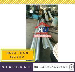 Jual Guardrail Murah Galvanis Anti Karat SNI Ready Stock